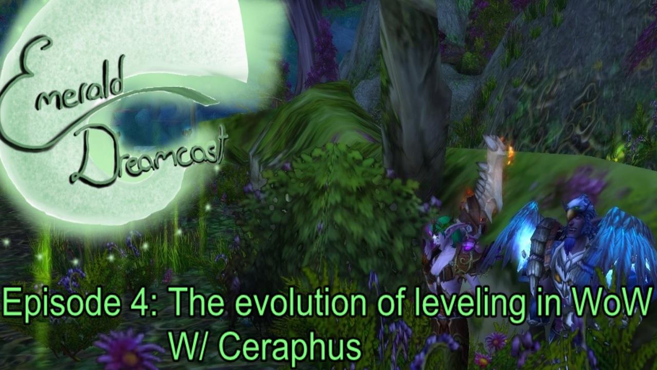 Episode4EvolutionofLevelingwithCeraphus