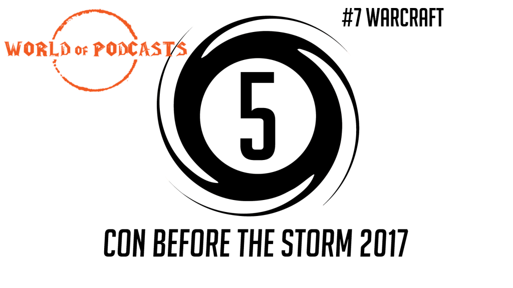CBTS_WoPReveal2017_Warcraft